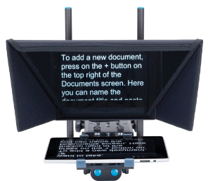 To Rigid, the teleprompter